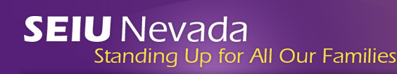 SEIU Nevada - Standing Up for All Our Families